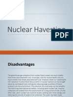 Nuclear Harvesting