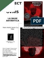 Proyecto Ovnis La Base Antartica