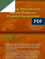 Strategi Pendekatan Dlm Promkes - Pkg