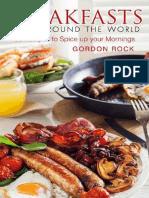 Breakfasts From Around the World_ 50 Recip - Gordon Rock