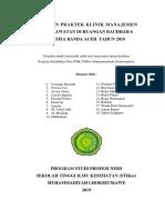 Laporan Praktek Klinik Manajemen Keperawatan Di Ruangan Raudhah 6 Rsudza Banda Aceh Tahun 2019