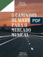5 Caminhos de Sucesso Para o Mercado Musical