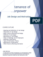 Maintenance of Manpower ( Job Design & Motivation )