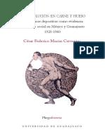 Macias Cervantes, F. - La Revolucion en Carne y Hueso. Las Practicas Deportivas Como Evidencia Del Cambio Social en México [2017]