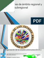 Organizaciones_de_ámbito_regional_y_subregional[1]1.pptx