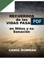 Carol Bowman - Recuerdos de la vidas pasadas en niños