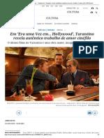 Em 'Era Uma Vez Em... Hollywood', Tarantino Revela Autêntico Trabalho de Amor Cinéfilo _ Cultura _ EL PAÍS Brasil