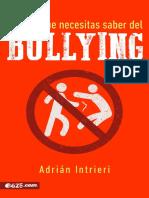 Adrian Intrieri - Todo lo que necesitas saber del bullying.pdf