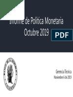 Presentacion Informe Politica Monetaria Octubre 2019