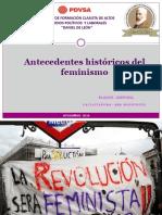 Antecedentes Históricos Del FEMINISMO ANA VIEJO