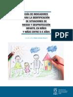 GUÍA DE INDICADORES PARA LA IDENTIFICACIÓN DE SITUACIONES DE RIESGO Y DESPROTECCIÓN INFANTIL EN NIÑOS Y NIÑAS ENTRE 0-5 AÑOS.