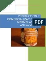Produccion y Comercializacion de Mermelada de Aguaymanto