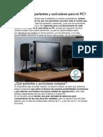 Cómo Elegir Parlantes y Auriculares Para Mi PC