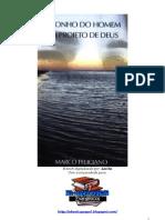 O sonho do homem e o projeto de Deus - Pr  Marco Feliciano