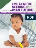 Extreme Genetic Engineering