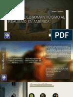 El Paso Del Romanticismo Al Realismo en América