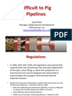 Difficult to Pig for Pipelines