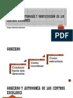 Gobierno, Autonomía y Participación en Los C.E.