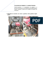 Estado de 4 Mezcladoras de Cemento y 2 Motoniveladoras