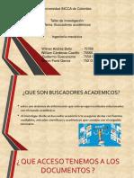 DIAPOSITIVAS BUSCADORES ACADEMICOS TALLER DE INVESTIGACION (1).pptx