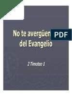 No te Averguarses del Evangelio