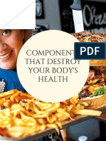 Components That Destroy Your Body's Health