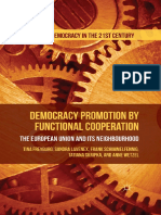 (Challenges to Democracy in the 21st Century) T Freyburg, S Lavenex, F Schimmelfennig, T Skripka, A Wetzel - Democracy Promotion by Functional Cooperation_ the European Union and Its Neighbourhood