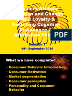 Session 7 - Consumer Learning Brand Loyalty Attitude Formation and Change Cognitive Dissonance
