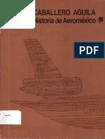 Caballero Aguila Historia Aeromexico