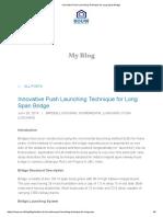 Innovative Push Launching Technique for Long Span Bridge