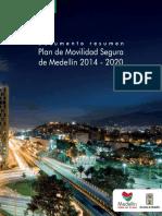 Resumen Plan Movilidad Segura Medellin 2014 2020