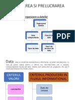 Organizarea Si Prelucrarea Datelor