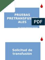 Pruebas Pretransfusionales.
