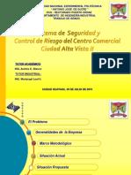 Sistema Seguridad y Control Riesgo Del Centro Comercial Ciudad Alta Vista II