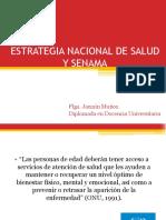 Clase 3. ESTRATEGIA NACIONAL DE SALUD Y SENAMA 2019.pptx