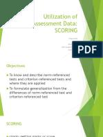 Utilization of Assessment Data- Scoring