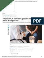 Depresión, El Trastorno Que Está Consumiendo La Vida de Los Bogotanos - Bogotá - ELTIEMPO.com