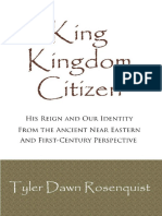 King Kingdom Citizen_ His Reign & Our Identity (Covenant Living Book 2)