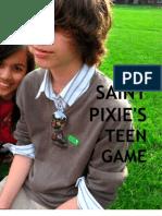 Saint Pixies PUA Guide