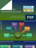 Educação no transporte escolar.pptx
