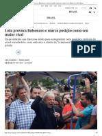 Lula Provoca Bolsonaro e Marca Posição Como Seu Maior Rival _ Brasil _ EL PAÍS Brasil