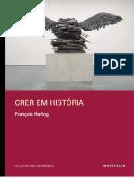 HARTOG, François - Ainda Cremos Em História - p. 9-30