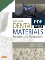 Dental Materials Properties and Manipulation , 10ed (2013)