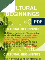 Cultural Beginnings