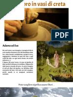 Un tesoro in vasi di creta