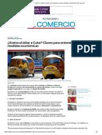 ¿Vuelve El Dólar a Cuba_ Claves Para Entender Nuevas Medidas Económicas _ El Comercio