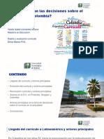 Cervantes, Yaridis ¿Quiénes toman las decisiones sobre el currículo en Colombia?