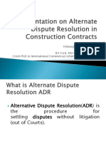 Presentation on Alternate Dispute Resolution in Construction Contracts