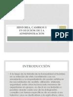 Historia, cambios y evolución de la administración