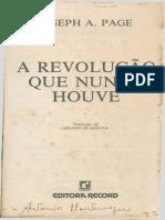 A REVOLUÇÃO QUE NUNCA HOUVE. JOSEPH PAGE.pdf